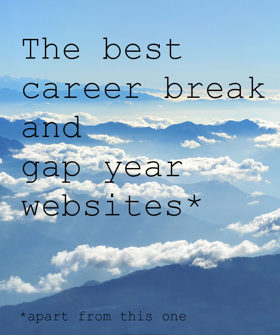 The best career break and gap year websites (apart from this one)